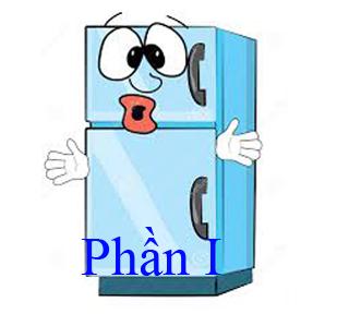 Sửa tủ lạnh: Nguyên nhân làm cho tủ lạnh kêu và cách khắc phục phần I